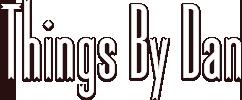 Thingsbydan